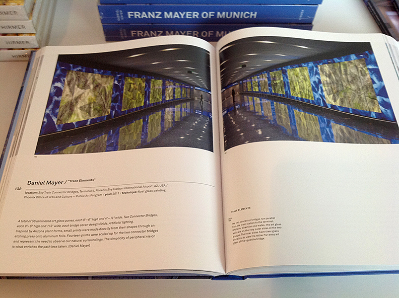 "6-16-2013: This past weekend I attended the Public Art Network and Americans for the Arts 2013 Annual Convention in Pittsburg, PA. At the conference bookstore was the first release of ""Franz Mayer of Munich: Architecture, Glass, Art"", a comprehensive book on the world's foremost studio for mosaics and stained glass. Attached is a page-spread of my glass murals ""Trace Elements"" produced at Franz Mayer of Munich and installed at Phoenix Sky Harbor International Airport."